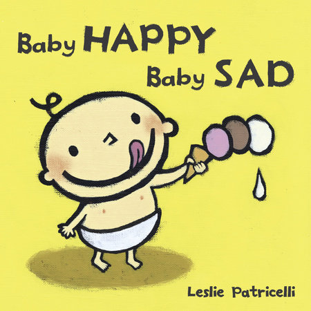 Baby Happy Baby Sad by