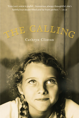 The Calling by Cathryn Clinton