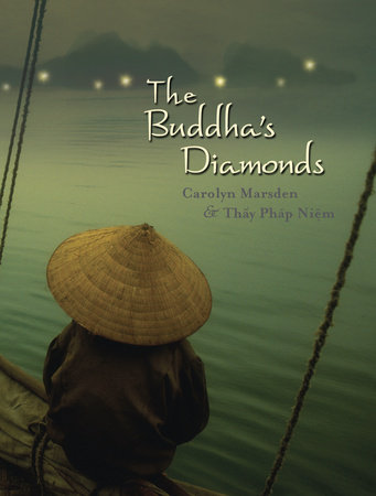 The Buddha's Diamonds by Carolyn Marsden and Thay Phap Niem