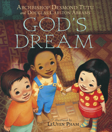 God's Dream by Douglas Carlton Abrams and Archbishop Desmond Tutu
