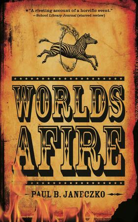 Worlds Afire by Paul B. Janeczko