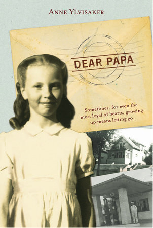 Dear Papa by Anne Ylvisaker