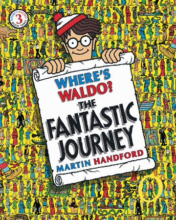 Where's Waldo? The Fantastic Journey by Martin Handford