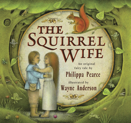 The Squirrel Wife by Philippa Pearce