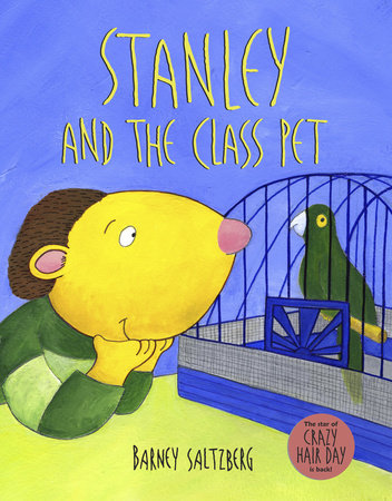 Stanley and the Class Pet by