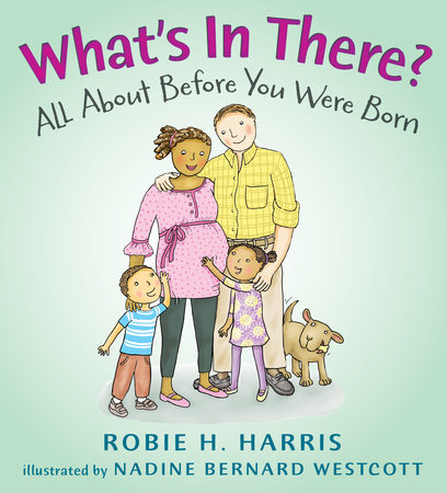 What's in There? by Robie H. Harris