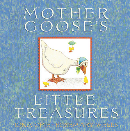 Mother Goose's Little Treasures by Iona Opie