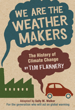 We Are the Weather Makers by