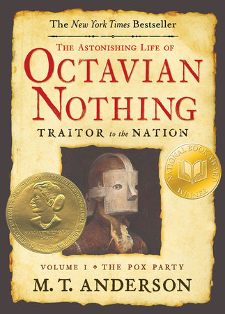 The Astonishing Life of Octavian Nothing, Traitor to the Nation, Volume I by