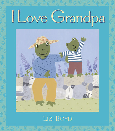 I Love Grandpa by