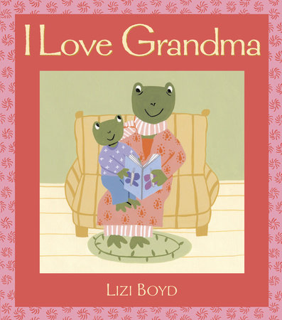 I Love Grandma by