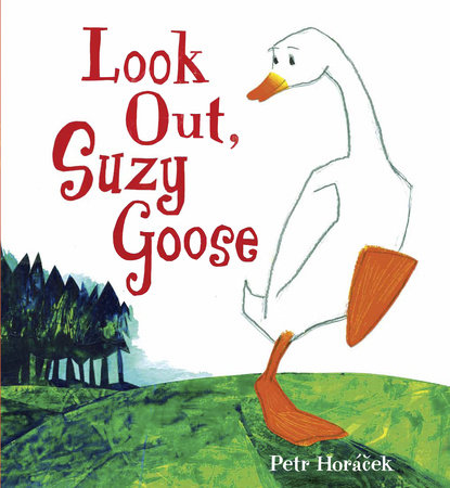 Look Out, Suzy Goose by