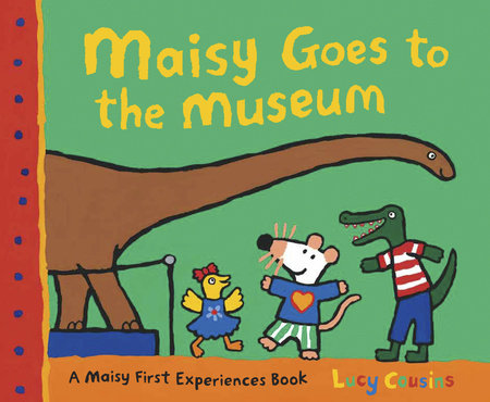 Maisy Goes to the Museum by