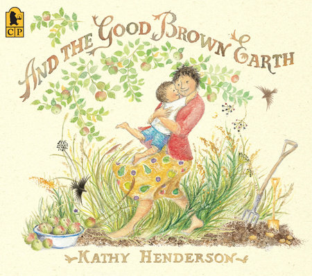 And the Good Brown Earth by