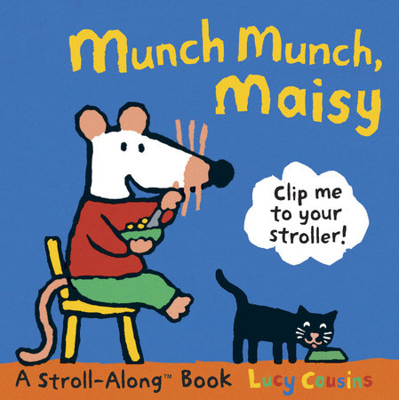 Munch Munch, Maisy by