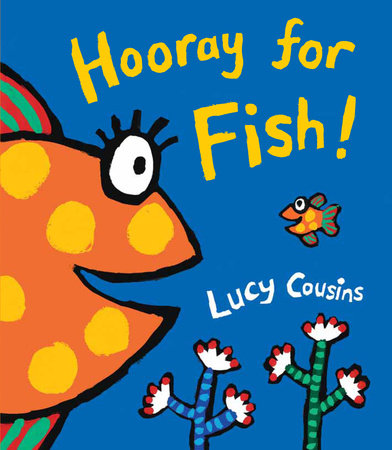 Hooray for Fish! by