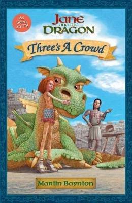 Three's a Crowd by Martin Baynton