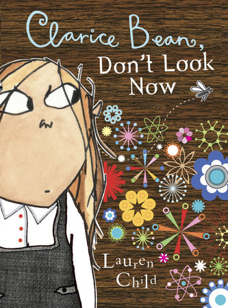 Clarice Bean, Don't Look Now by