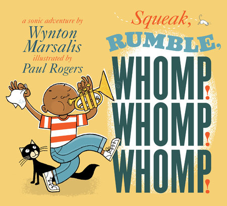 Squeak, Rumble, Whomp! Whomp! Whomp! by