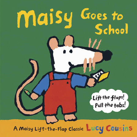 Maisy Goes to School by