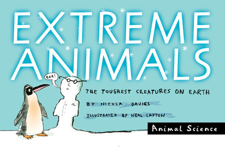 Extreme Animals by Nicola Davies
