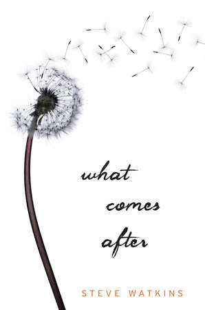 What Comes After by Steve Watkins