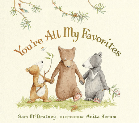 You're All My Favorites by Sam McBratney