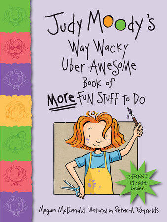 Judy Moody's Way Wacky Uber Awesome Book of More Fun Stuff to Do by