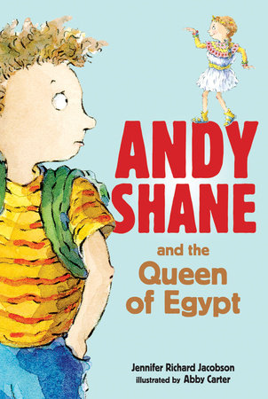 Andy Shane and the Queen of Egypt by
