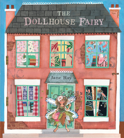 The Dollhouse Fairy by Jane Ray
