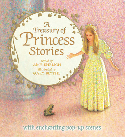 A Treasury of Princess Stories by