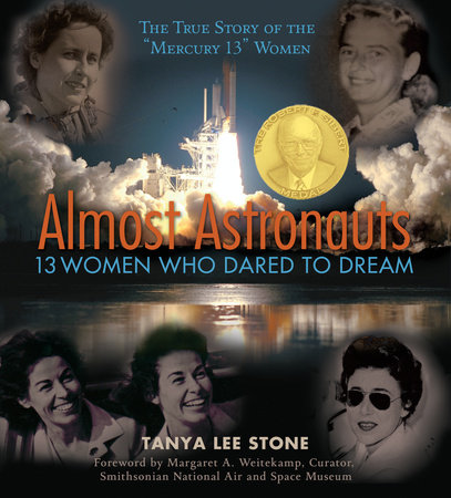 Almost Astronauts by Tanya Lee Stone