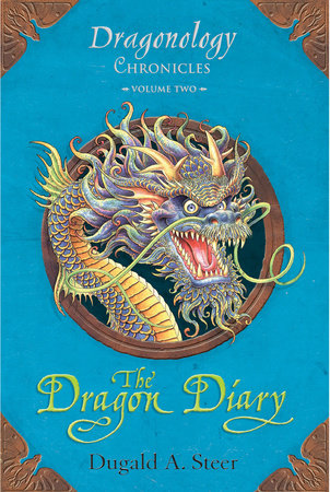 The Dragon Diary: Dragonology Chronicles Volume 2 by