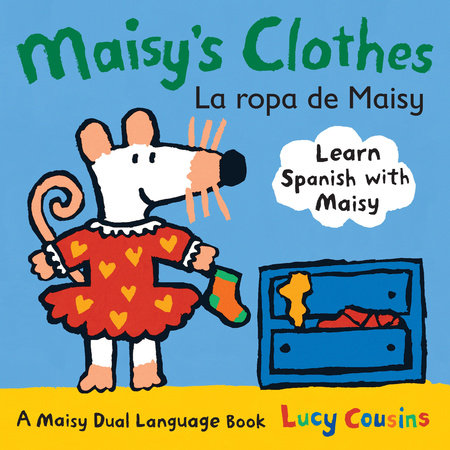 Maisy's Clothes La Ropa de Maisy by