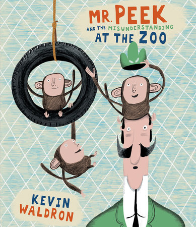 Mr. Peek and the Misunderstanding at the Zoo by