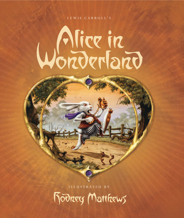 Lewis Carroll's Alice in Wonderland by
