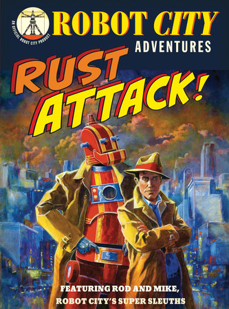 Rust Attack! by Paul Collicutt
