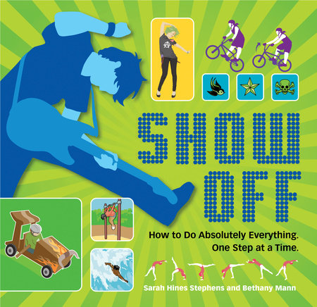 Show Off by Sarah Hines Stephens