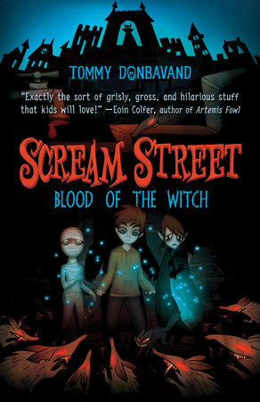 Scream Street: Blood of the Witch by