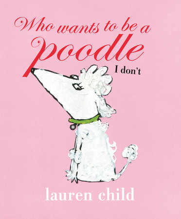 Who Wants to Be a Poodle I Don't by