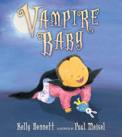 Vampire Baby by Kelly Bennett