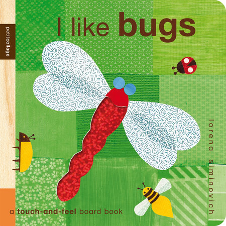 I Like Bugs: Petit Collage by