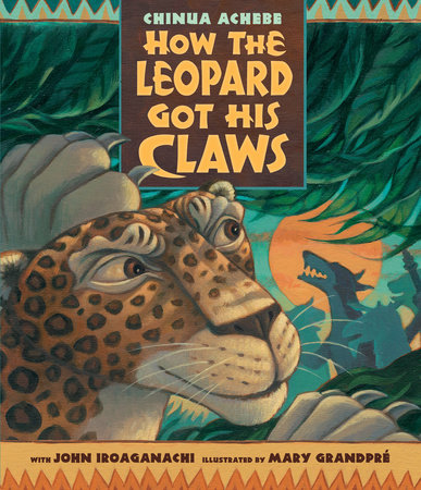 How the Leopard Got His Claws by