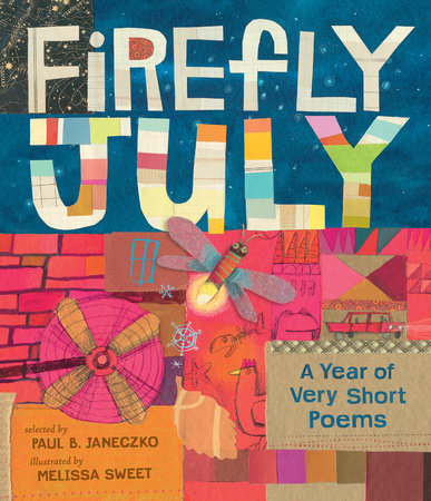 Firefly July: A Year of Very Short Poems by