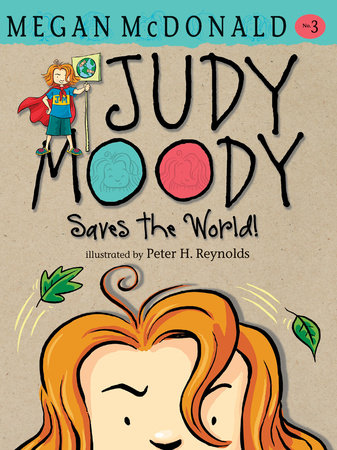 Judy Moody Saves the World! by