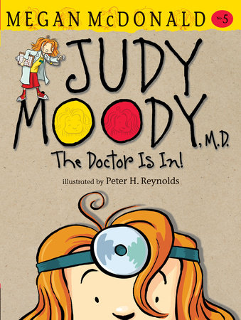 Judy Moody, M.D. (Book #5) by