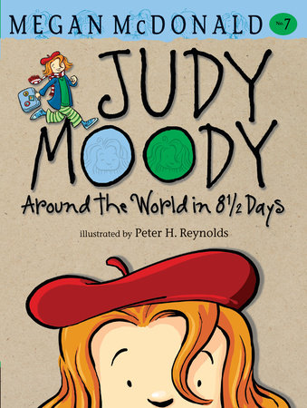 Judy Moody: Around the World in 8 1/2 Days (Book #7) by