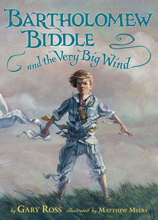 Bartholomew Biddle and the Very Big Wind by