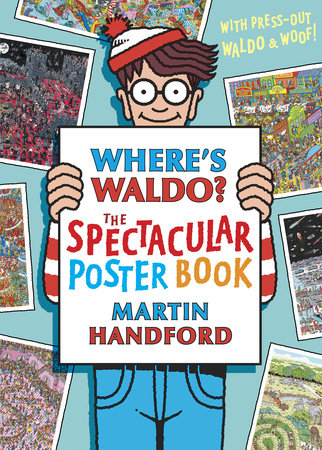 Where's Waldo? The Spectacular Poster Book by Martin Handford