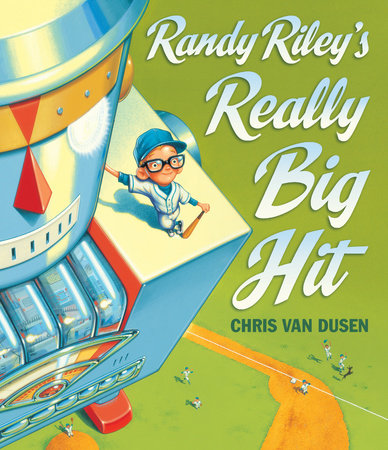 Randy Riley's Really Big Hit by